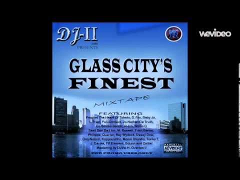 Glass City´s Finest by DJ-II ft. Jo-Nathan and L-Train