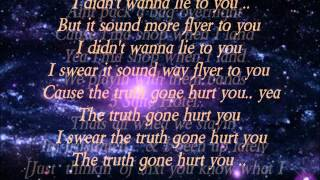 Future - Truth Gonna Hurt You W/ Lyrics