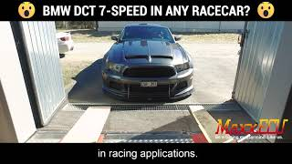 BMW DCT 7-speed in any racecar with MaxxECU