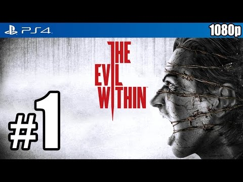 The Evil Within (PS4) Walkthrough PART 1 [1080p] Lets Play Gameplay TRUE-HD QUALITY