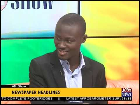 Boost For Farmers - AM Show Headlines on JoyNews (7-11-18)