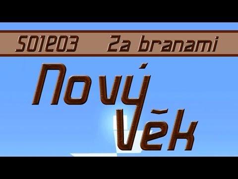 Nový Věk S01E03 - Za Branami