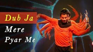 Dub Ja Mere Pyar Me | Move Your Body | Johny Gaddar | Hip