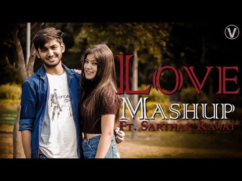 Download Love Mashup 2018   Hindi Romantic Songs   Sarthak Rawat Ft. Myra Tyagi Mp4 HD Video and MP3