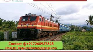 Get Best and Fast King Train Ambulance Services from Delhi