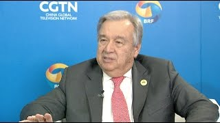 Belt and Road Initiative Helps Achieve UN 2030 Agenda for Sustainable Growth: UN chief
