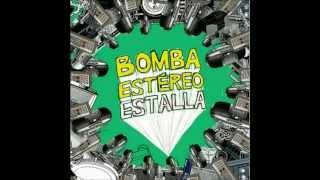 Feelin' performed by Bomba Estereo
