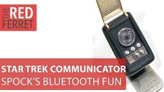 Star Trek Bluetooth Communicator - Beam Me Up Man, I'm Done [Review]
