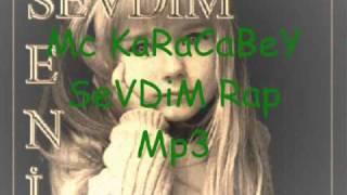 Mc KaRaCaBeY--SeVDiM Rap AraBeSK RaP Mp3