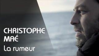Christophe Maé - La Rumeur (Clip Officiel)