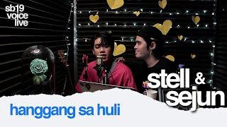 SB19 STELL & SEJUN - Hanggang Sa Huli | from SB19 VOICE LIVE