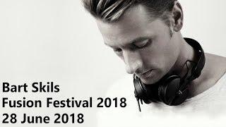 Bart Skils @ Fusion Festival 2018, Germany (28 June 2018)