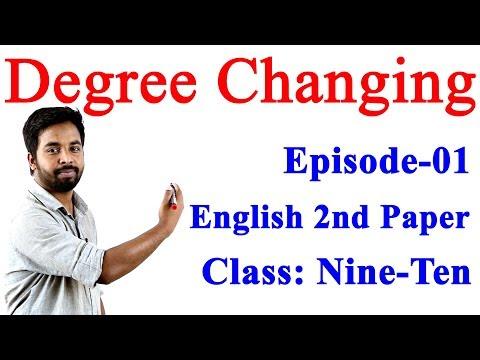 , title : '1. Class Nine Ten English 2nd Paper Degree Changing (Part-1) ll SSC English 2nd Paper ll Degree