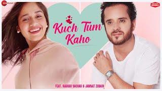 Kuch Tum Kaho  Duet Version