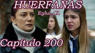 Huérfanas Capítulo 200 Español HD