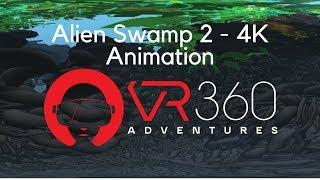 Alien Swamp 2 - 3D & 4K 360° Animation VR Video