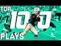 Top 100 Plays of the 2018 Season! | NFL Highlights
