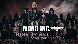 MONO INC.   Risk It All [Symphonic Version] (Official Video)