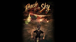 Cam Zink: Reach For The Sky - Official Trailer - Look Alive Productions [HD]