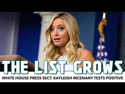 Kayleigh McEnany Tests Positive, Adds To Growing White House List