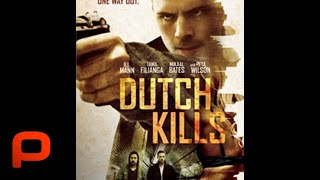 Dutch Kills (Free Full Movie) Crime, Drama, Thriller