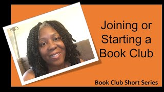 Starting or Joining A Book Club - Things to Consider