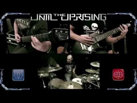 Until The Uprising - Until The Uprising - Band Playthrough...