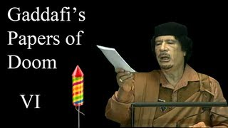 Gaddafi's Papers of Doom VI - New Year's Special