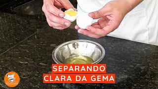 #10 - Separando Clara da Gema