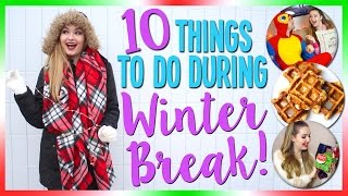 10 Things to do during Winter Break + HUGE GIVEAWAY!!