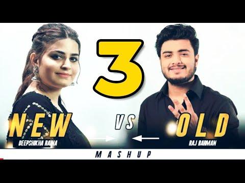New vs Old 3 Bollywood Songs Mashup   Raj Barman feat. Deepshikha   Bollywood Songs Medley