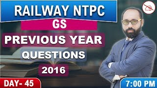 Previous Year Questions 2016 |  Railway NTPC 2019 | General Studies | 7:00 PM