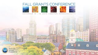 Fall 2019 NSF Grants Conference Webcast - Day 1