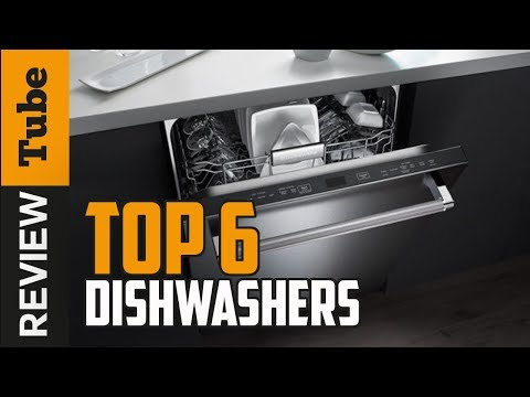 ✅Dishwasher: Best Dishwasher 2018 (Buying Guide)