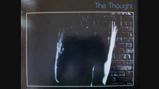 The Thought - I Had Too Much To Dream Last Night (1983) (Audio)