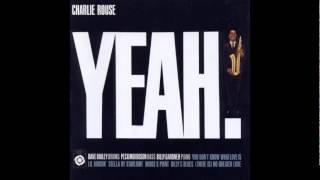 Charlie Rouse - You don't know what love is
