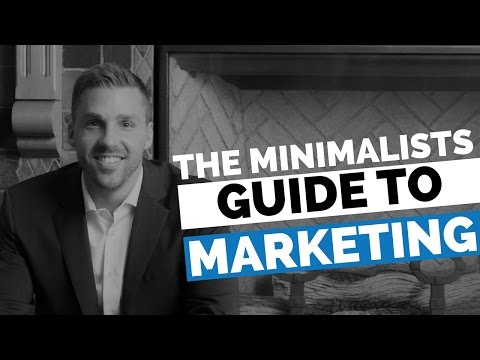 The Minimalists Guide To Marketing - The Modern Marketing Show Ep 4