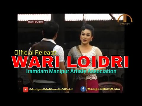 WARI LOIDRI   Manipuri Shumang Leela   Official Release   Full HD Quality