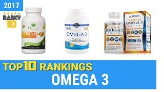 Best Omega 3 Top 10 Rankings, Review 2018 & Buying Guide