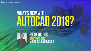 What's New with AutoCAD 2018 webinar - May 2, 2017
