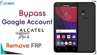 Bypass/remove Google account on one touch Alcatel FRP lock all