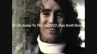 AC/DC - Going To The Jail   (Bon Scott Demos)