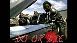Do Or Die - 12 Play ( Feat. Johnny P & Mocha )