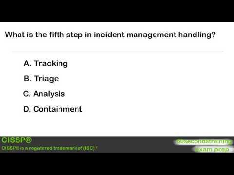 CISSP - practice exam - steps in incident management ... - YouTube