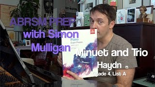 ABRSM Prep with Simon Mulligan: Haydn - Minuet and Trio. Grade 4, List A