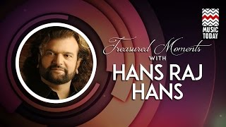 Gambar cover Treasured Moments With Hans Raj Hans I Audio Jukebox I Vocal   Sufi