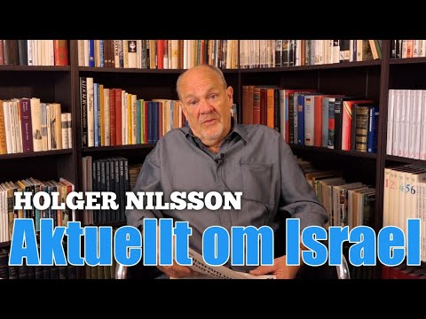 Aktuellt om Israel - Holger Nilsson, Flammor.com   2019-04-13