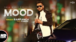 MOOD  Sarpanch Feat Kabeer  New Songs 2017  Full Video  New Hindi Song 2017  UnisysMusic