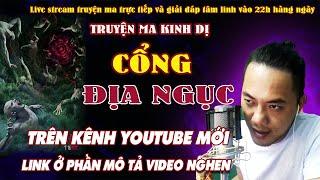 Thông báo livestream trên kênh youtube mới TRUYỆN MA QUÀNG A TŨN : CỔNG ĐỊA NGỤC