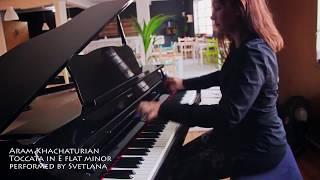 Svetlana Bakushina performing Toccata composed by Aram Khachaturian